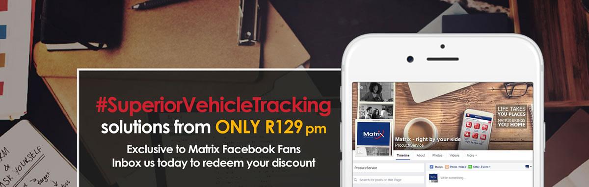 Exclusive to Matrix Facebook Fans - Inbox us today to redeem your discount